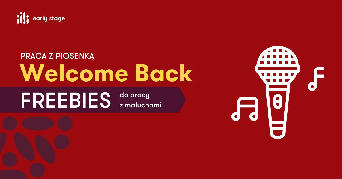 Welcome Back Freebies