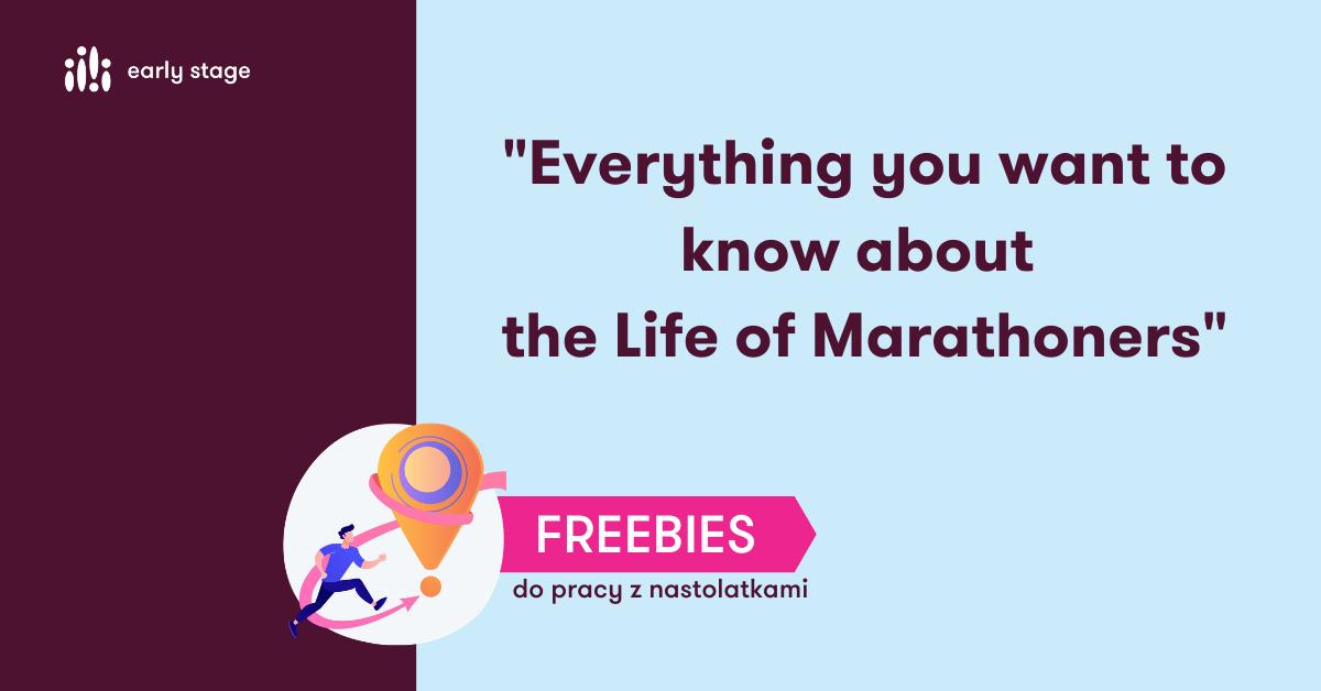 Materiały dla nauczycieli języka angielskiego The life of marathoners