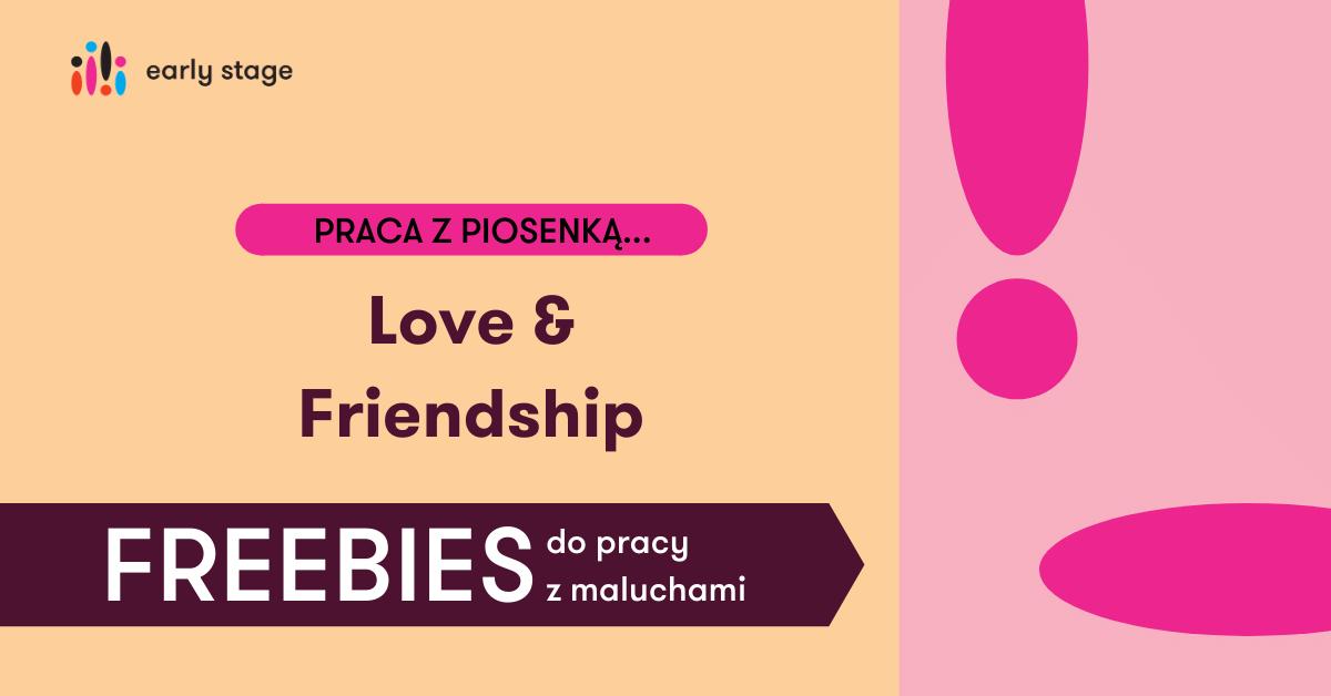 Materiały dla nauczycieli języka angielskiego Love Friendship