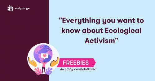 Materiały dla nauczycieli w języka angielskiego - Ecological activism