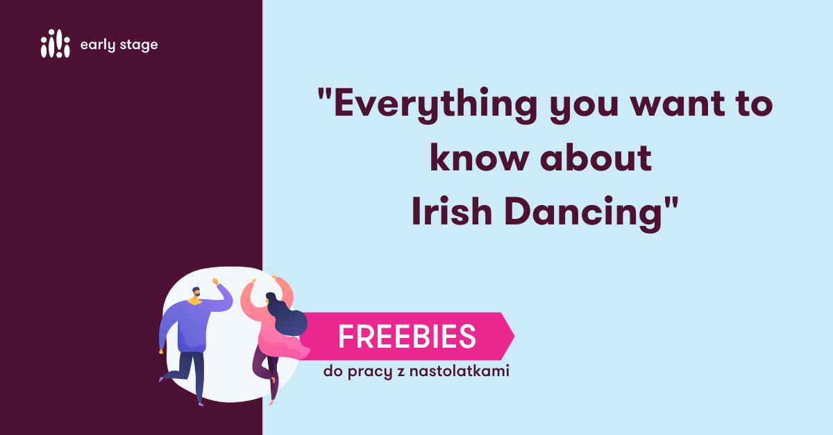 Materiały na lekcje angielskiego dla nauczycieli Irish Dancing