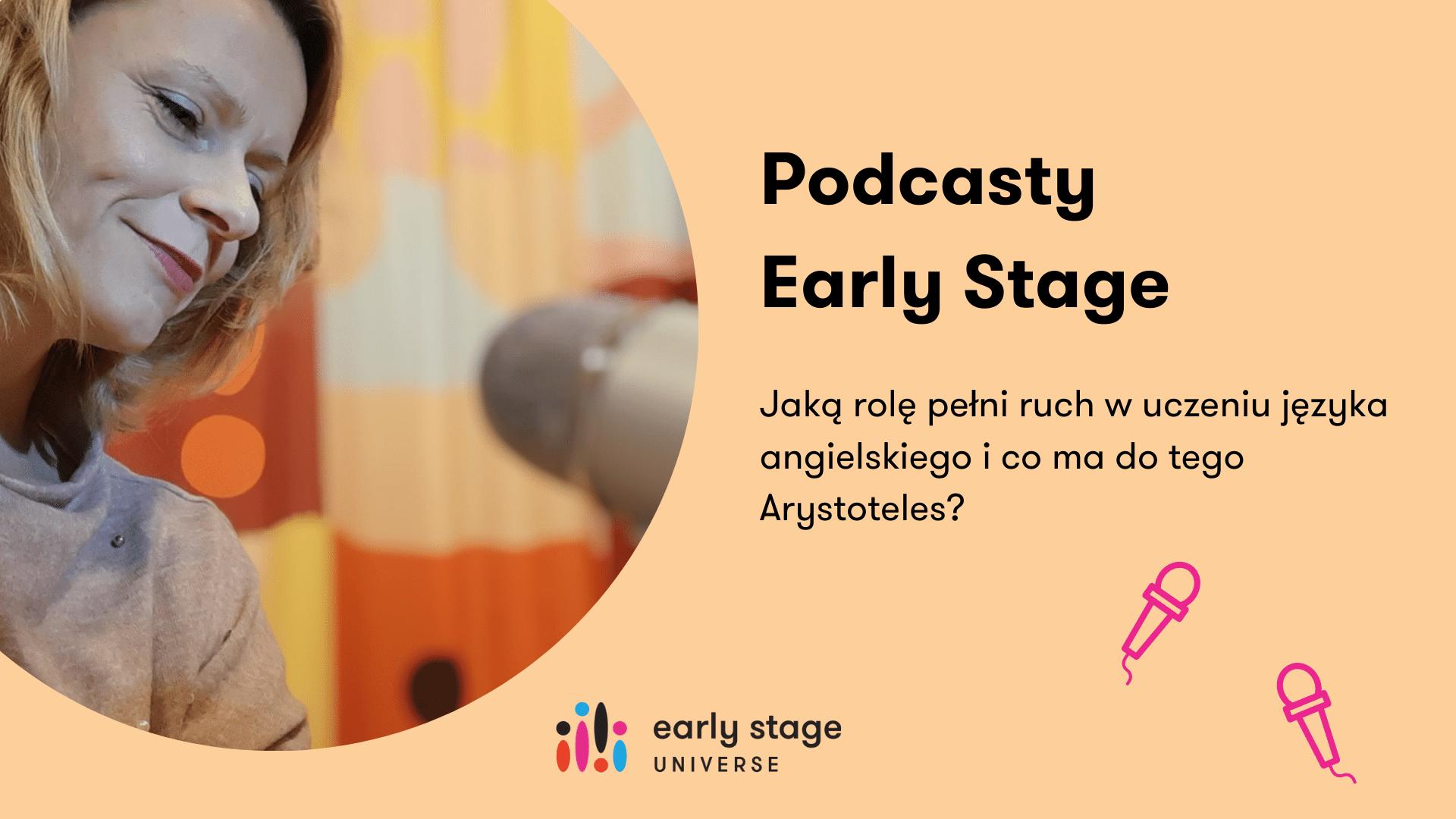 Podcast Jaką rolę pełni ruch w uczeniu języka angielskiego i co ma do tego Arystoteles
